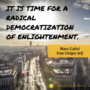 It is time for a radical democratization of enlightenment. - Marc Gafni Your Unique Self
